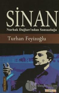 Sinan: Nurhak Dağları'ndan Sonsuzluğa