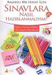 Sınava Nasıl Hazırlanmalıyım (Kitap+cd) Osman Gültekin