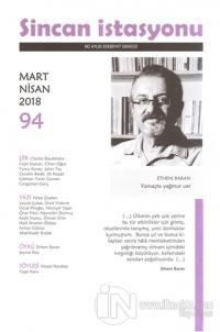 Sincan İstasyonu Edebiyat Dergisi Sayı: 94 Mart - Nisan 2018 %15 indir