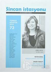 Sincan İstasyonu İki Aylık Edebiyat Dergisi Sayı: 72 Temmuz - Ağustos