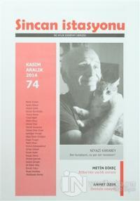 Sincan İstasyonu İki Aylık Edebiyat Dergisi Sayı: 74  Kasım - Aralık