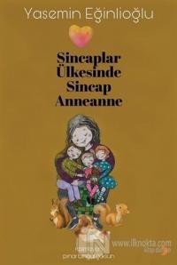Sincaplar Ülkesinde Sincap Anneanne