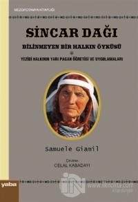 Sincar Dağı - Bilinmeyen Bir Halkın Öyküsü Samuele Giamil