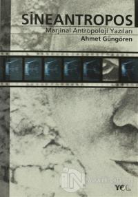 Sineantropos Marjinal Antropoloji Yazıları