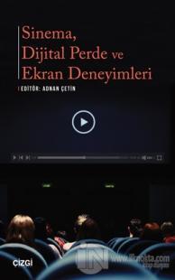 Sinema Dijital Perde ve Ekran Deneyimleri