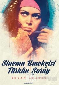 Sinema Emekçisi Türkan Şoray