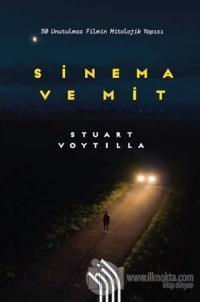 Sinema ve Mit: 50 Unutulmaz Filmin Mitolojik Yapısı