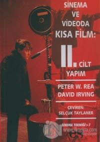 Sinema ve Videoda Kısa Film 2. Kitap Yapım