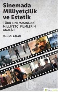 Sinemada Milliyetçilik ve Estetik %20 indirimli Mustafa Aslan
