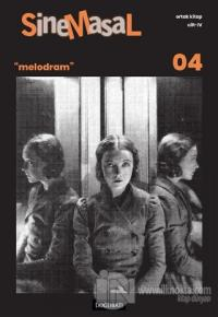 """Sinemasal 04 """"Melodram"""""""