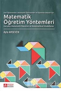 Sınıf Öğretmenleri, Matematik Öğretmenleri ve Öğretmen Adayları İçin Matematik Öğretim Yöntemleri