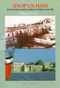 Sinop'un Hanı - Sinop Hapishanesinin Tarihi ve Edebiyattaki Yeri
