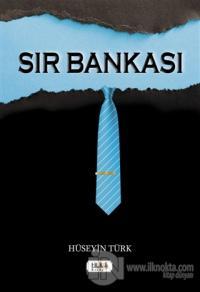 Sır Bankası Hüseyin Türk