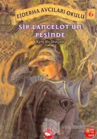 Sir Lancelot'un Peşinde %25 indirimli Kate McMullan