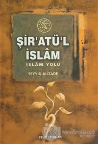 Şir'atü'l İslam (Ciltli)