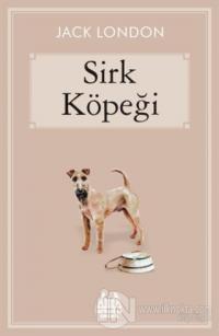 Sirk Köpeği (Ciltli) %15 indirimli Jack London