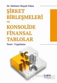 Şirket Birleşmeleri ve Konsolide Finansal Tablolar
