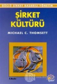 Şirket Kültürü %25 indirimli Michael C. Thomsett
