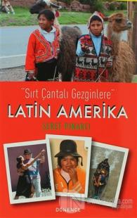 Sırt Çantalı Gezginlere Latin Amerika