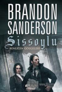 Sissoylu 5 - Benliğin Gölgeleri %25 indirimli Brandon Sanderson