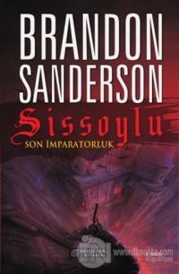Sissoylu - Son İmparatorluk 1 %20 indirimli Brandon Sanderson