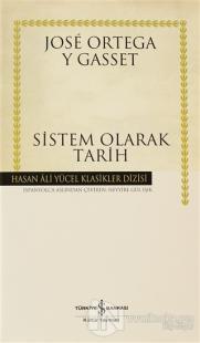 Sistem Olarak Tarih (Ciltli)