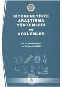 Sitogenetikte Araştırma Yöntemleri ve Gözlemler
