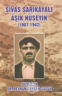 Sivas Sarıkayalı Aşık Hüseyin (1907-1942)
