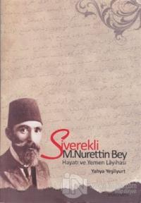 Siverekli M. Nurettin Bey