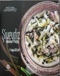 Şiveydiz - Gaziantep Mutfağı (Ciltli)