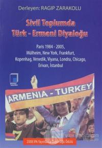 Sivil Toplumda Türk-Ermeni Diyaloğu