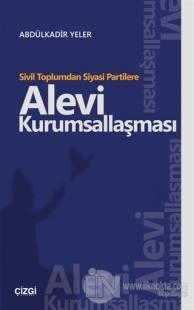 Sivil Toplumdan Siyasi Partilere Alevi Kurumsallaşması
