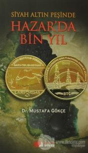 Siyah Altın Peşinde Hazar'da Bin Yıl