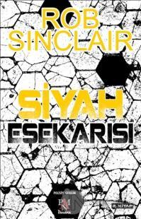 Siyah Eşekarısı Rob Sinclair