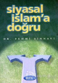 Siyasal İslam'a Doğru
