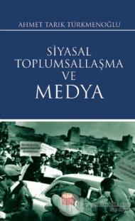 Siyasal Toplumsallaşma ve Medya