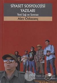Siyaset Sosyolojisi Yazıları