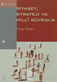 Siyaset, Strateji ve Milli Güvenlik