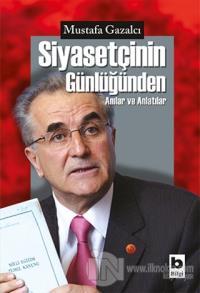 Siyasetçinin Günlüğünden %15 indirimli Mustafa Gazalcı