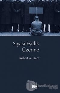 Siyasi Eşitlik Üzerine Robert A. Dahl