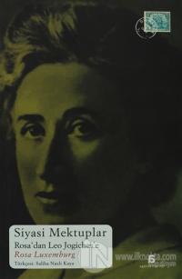Siyasi Mektuplar %15 indirimli Rosa Luxemburg