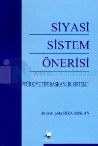 Siyasi Sistem Önerisi