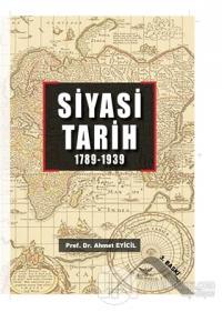 Siyasi Tarih (1789 - 1939) Ahmet Eyicil