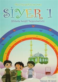 Siyer 1 - Okul Öncesi (4-6 Yaş Arası)