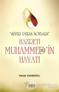 Siyer Ders Notları - Hazreti Muhammed'in Hayatı