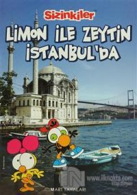 Sizinkiler -Limon ile Zeytin İstanbul'da