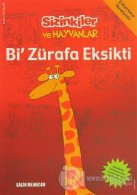 Sizinkiler ve Hayvanlar: Bi' Zürafa Eksikti