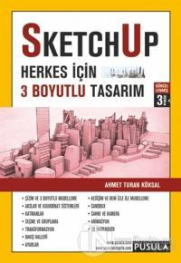SketchUp - Herkes için 3 Boyutlu Tasarım