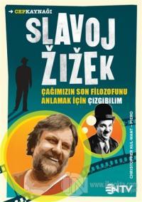 Slavoj Zizek - Çağımızın Son Filozofunu Anlamak İçin Çizgibilim