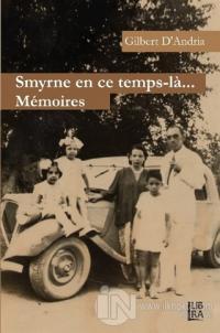 Smyrne En Ce Temps-la Memoires